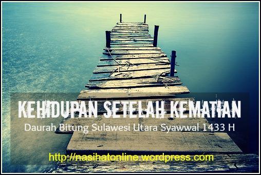 Download: kehidupan setelah kematian [dauroh bitung, sulawesi utara